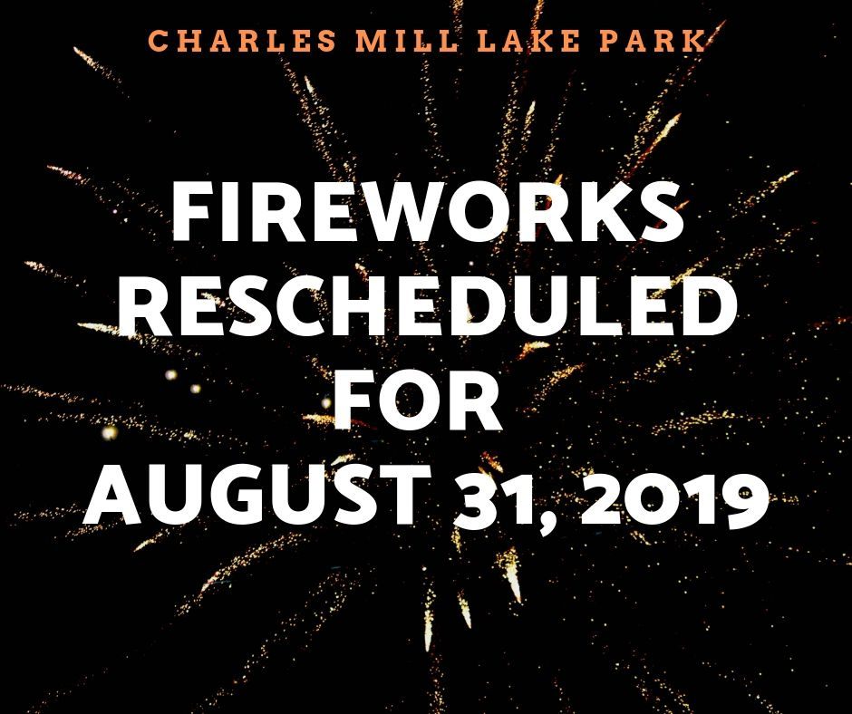 Charles Mill Lake Park Fireworks Rescheduled